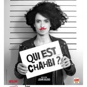 Affiche Qui est Chahbi Feux de la rampe